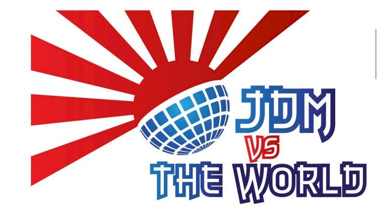 JDM VS THE WORLD