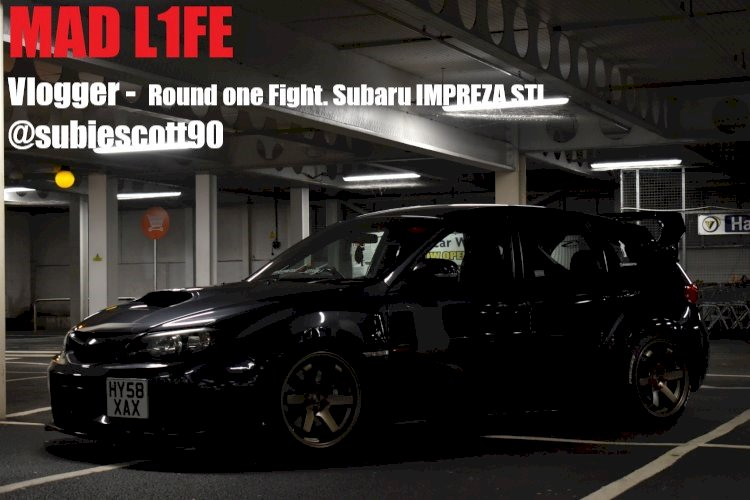 MAD L1FE - Round one Fight. Subaru IMPREZA STI