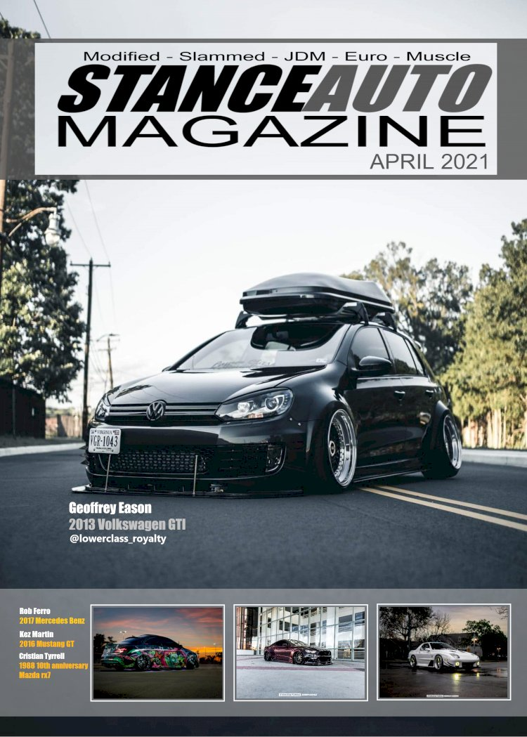 Stance Auto Magazine April's Printed Edition 2021